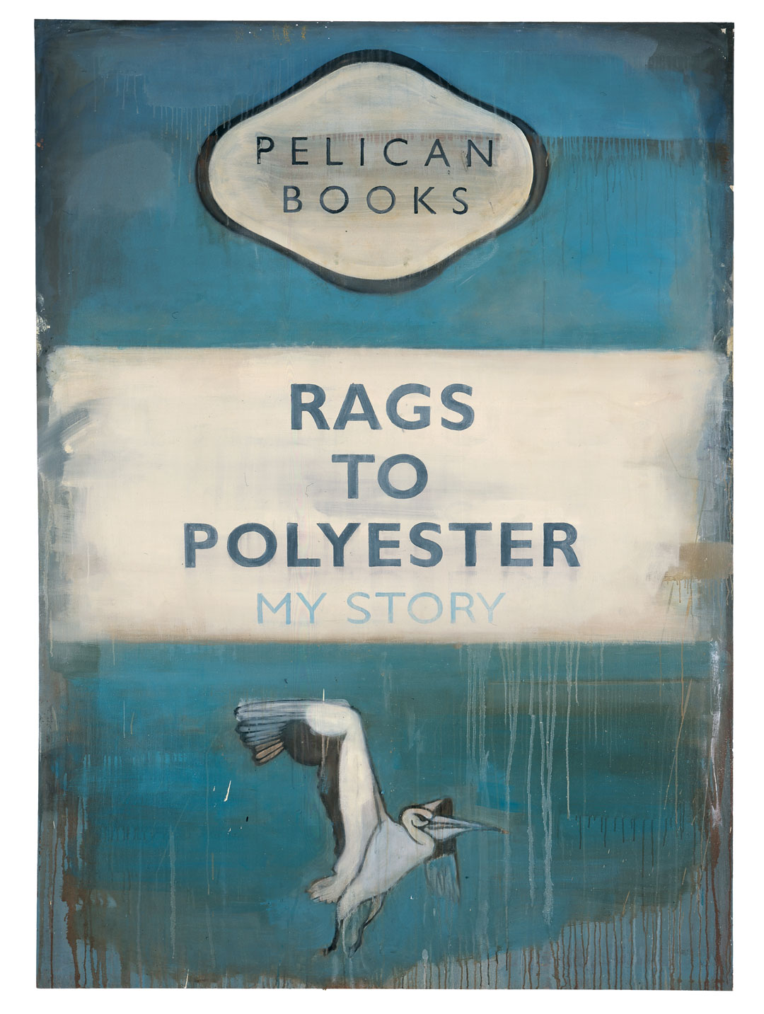 Rags to Polyester – My Story, 2003, oil on canvas, 213 × 155 cm (83 7/8 × 61 in). © Harland Miller