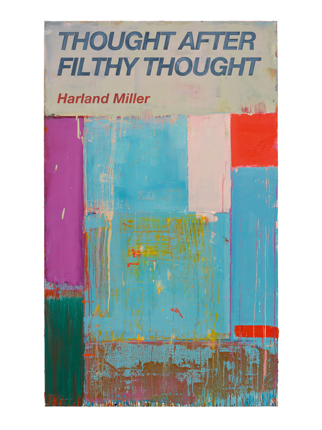 Thought after Filthy Thought (2017) by Harland Miller