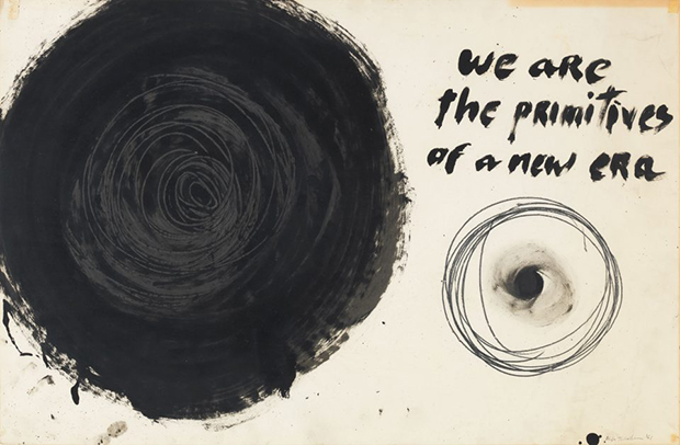 Aldo Tambellini, We Are the Primitives of a New Era, from the Manifesto series, c. 1961. Duco, acrylic, and graphite on paper, 25 x 30 in. Aldo Tambellini Archive, Salem, Massachusetts. Courtesy of the Grey Art Gallery