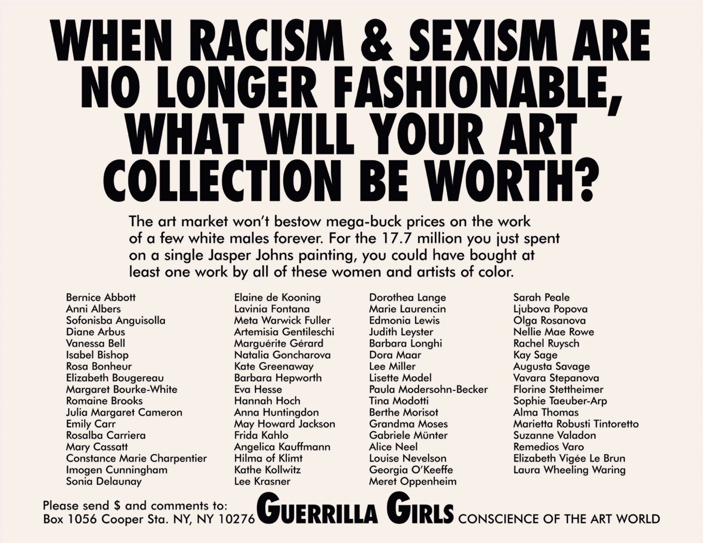 When Racism & Sexism are No Longer Fashionable, What Will Your Art Collection be Worth? 1989, by the Guerrilla Girls