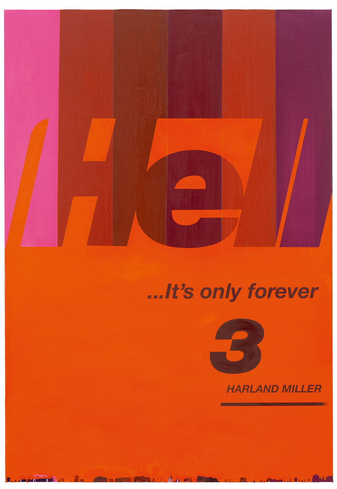Hell… It's Only Forever 3 (2016) by Harland Miller. As reproduced in Harland Miller: In Shadows I Boogie