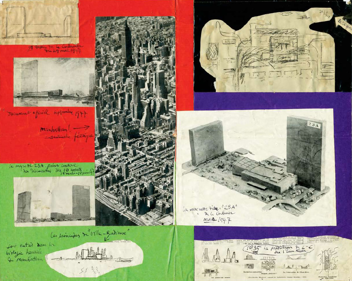 Above. A 1947 collage of plans, models, and drawings for Project 23A, with an aerial photograph of Manhattan encompassing the project's site. From Le Corbusier Le Grand
