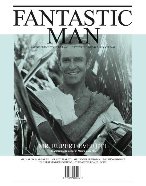 Rupert Everett, front cover, issue no 1 for Spring and Summer 2005, portrait by Benjamin Alexander. From Fantastic Man