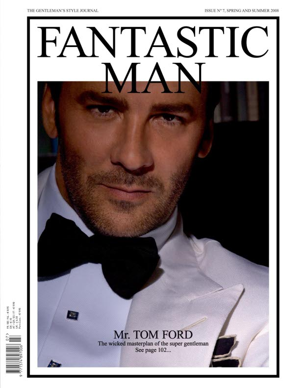 Tom Ford, front cover, issue no 7 for Spring and Summer 2008, portraits by Jeff Burton. From Fantastic Man
