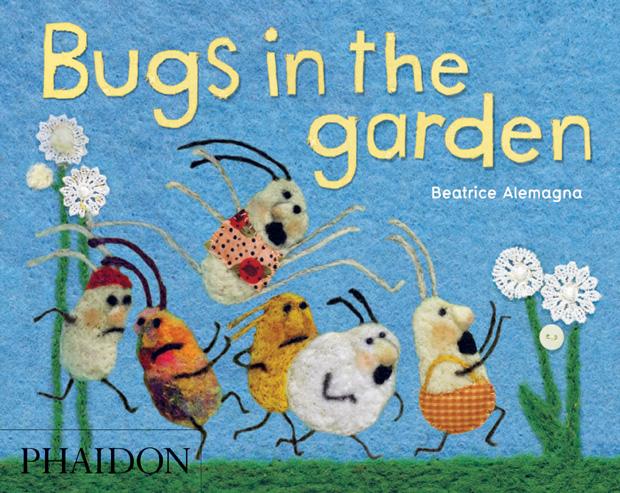 Bugs In The Garden Children 39 S Books Phaidon Store