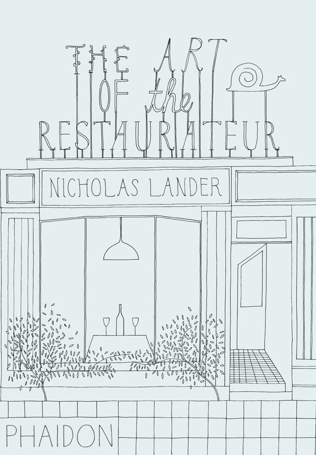 Art of the Restaurateur - Nick Lander