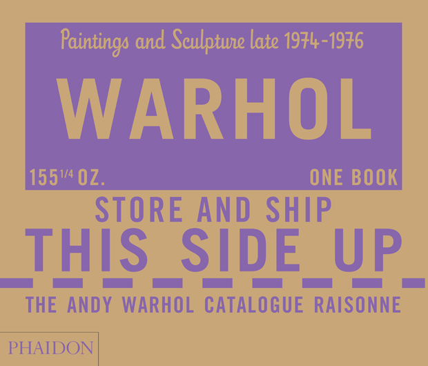The Andy Warhol Catalogue Raisonné, Paintings and Sculpture late 1974-1976 - Volume 4