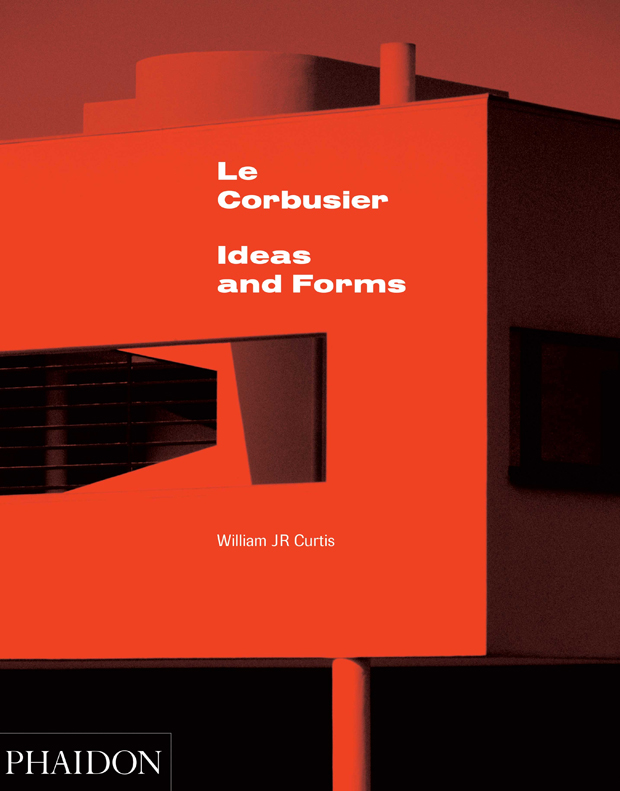 Modern Architecture William Curtis le corbusier | architecture | phaidon store