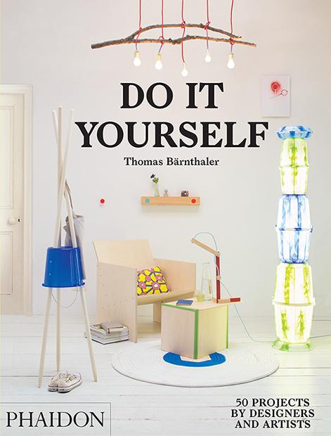 Do It Your Self : do it yourself design phaidon store ~ Watch28wear.com Haus und Dekorationen