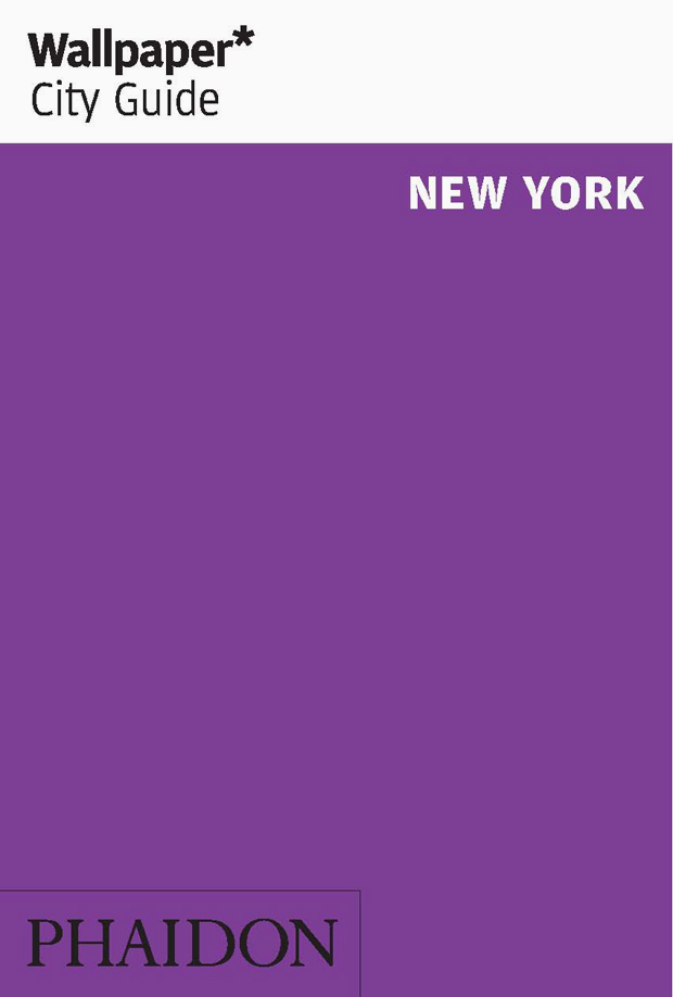 wallpaper city guide new york travel phaidon store