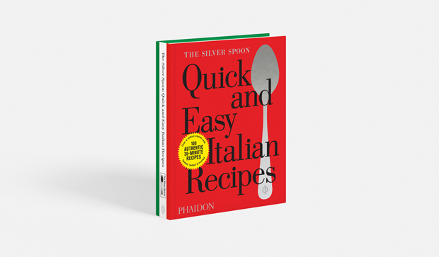 The Silver Spoon: Quick and Easy Italian Recipes