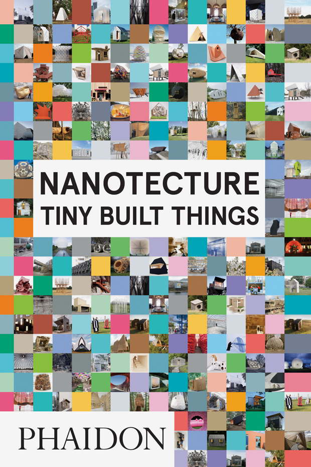 Nanotecture Tiny Built Things