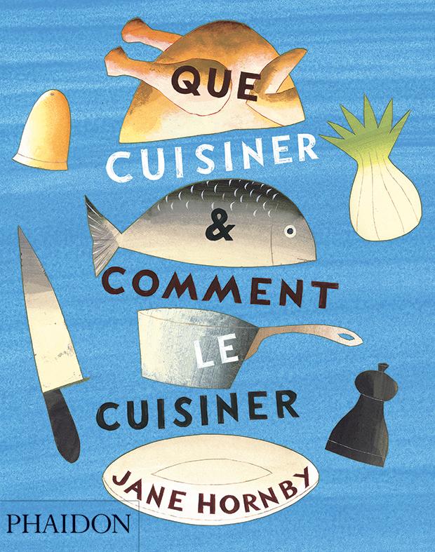 Que cuisiner et comment le cuisiner food cookery phaidon store - Comment cuisiner le rumsteak ...