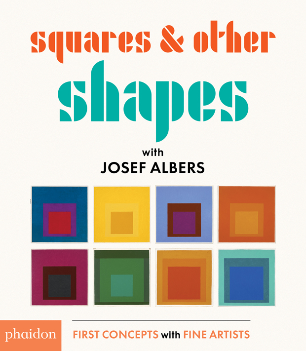 Squares & Other Shapes: with Josef Albers | Children\'s Books ...