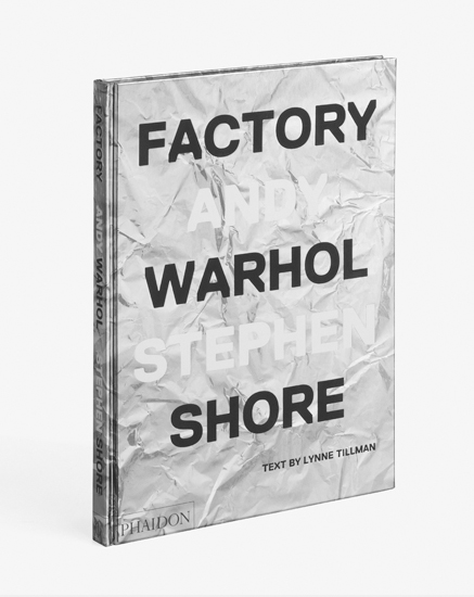 Factory: Andy Warhol by Stephen Shore