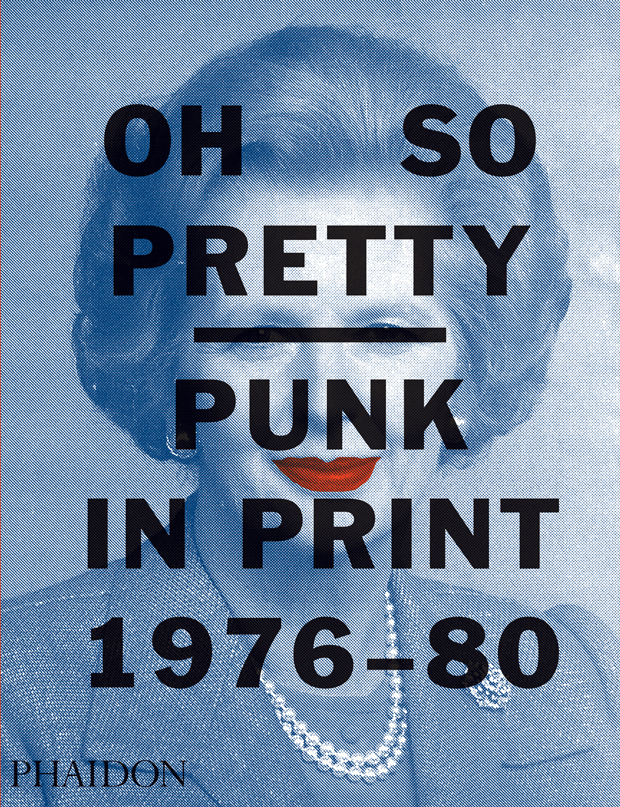 The cover of Oh So Pretty Punk In Print 1976-80