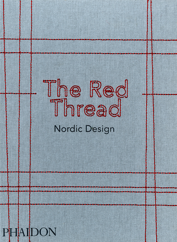 The red thread nordic design design phaidon store solutioingenieria Gallery