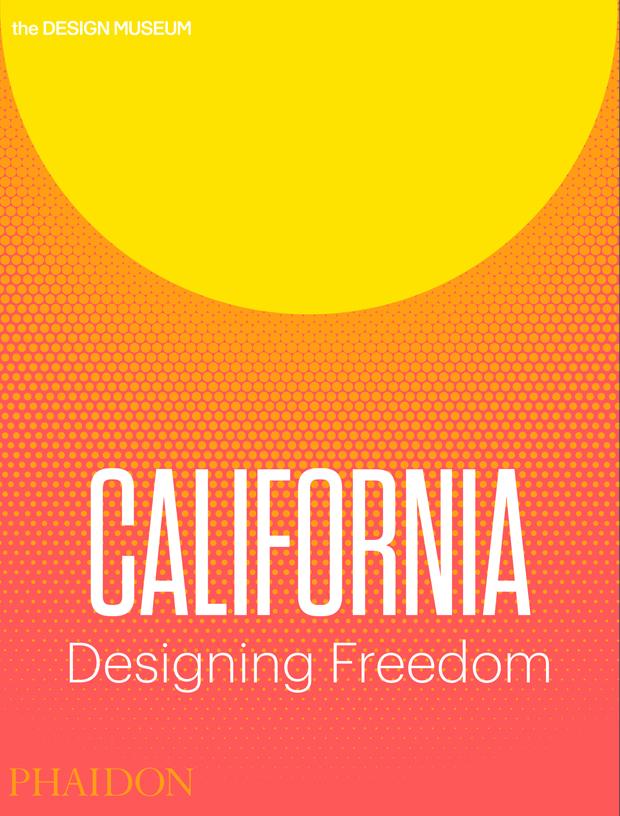 California: Designing Freedom | Design | Phaidon Store