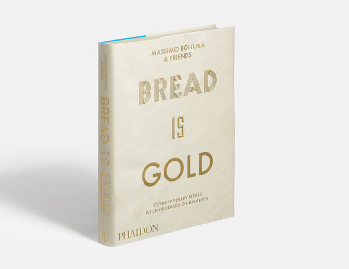 Massimo Bottura - Bread Is Gold