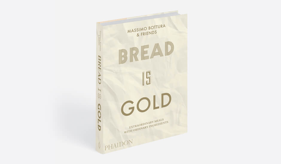 Bread is Gold by Massimo Bottura