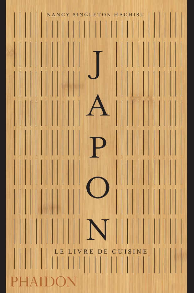 Japon Le Livre De Cuisine Food Cookery Phaidon Store