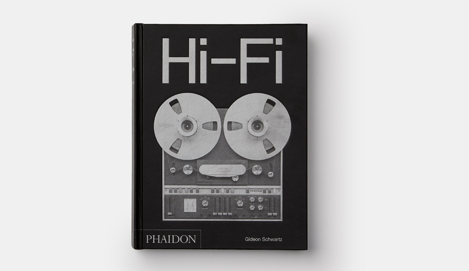 Hi Fi: The History of High-End Audio Design