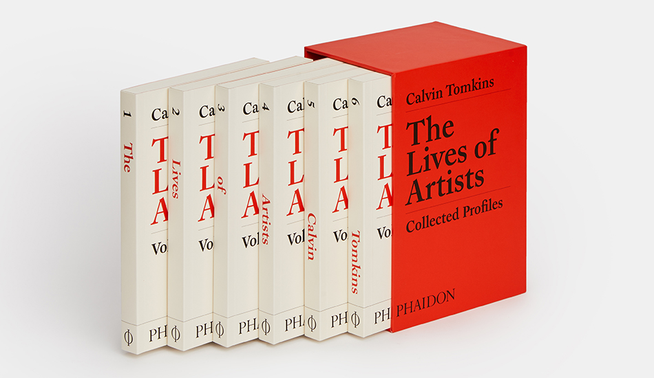 The Lives of Artists by Calvin Tomkins