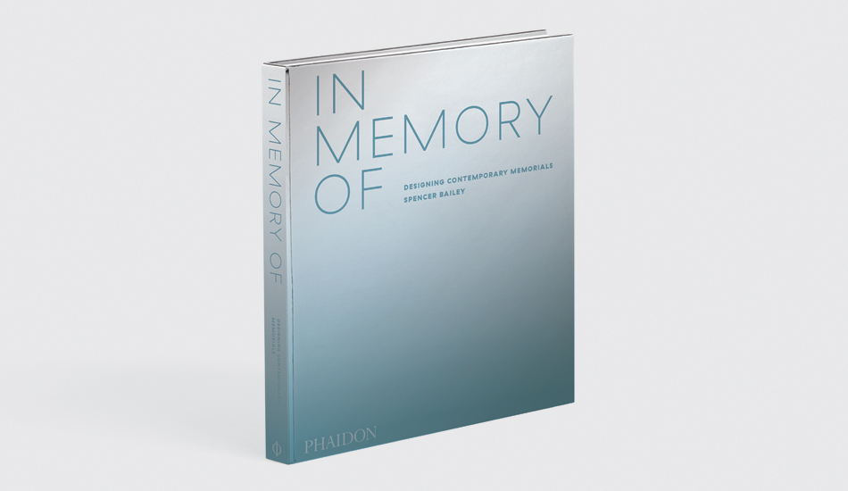 All you need to know about In Memory Of: Designing Contemporary Memorials