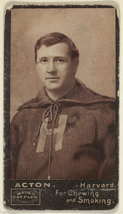Acton, Harvard University, from the College Football Stars series (N302) for Mayo's Cut Plug Tobacco, 1894