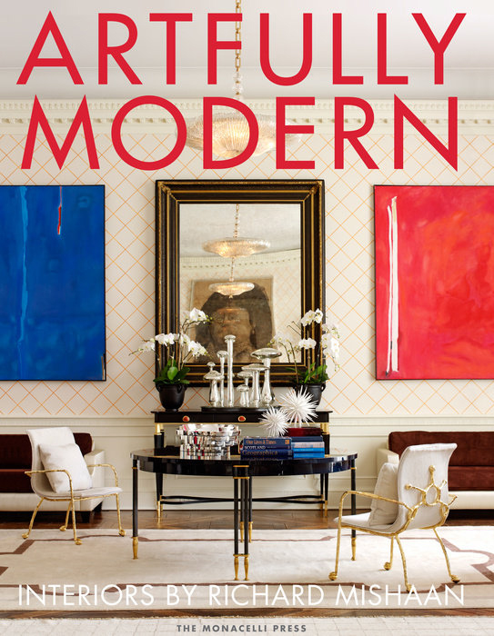 Artfully Modern - published by The Monacelli Press