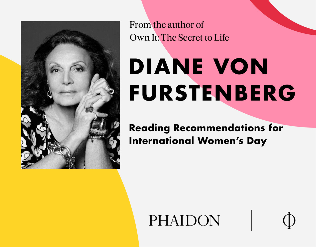 Take a look at Diane von Furstenberg's Reading Recommendations for International Women's Day