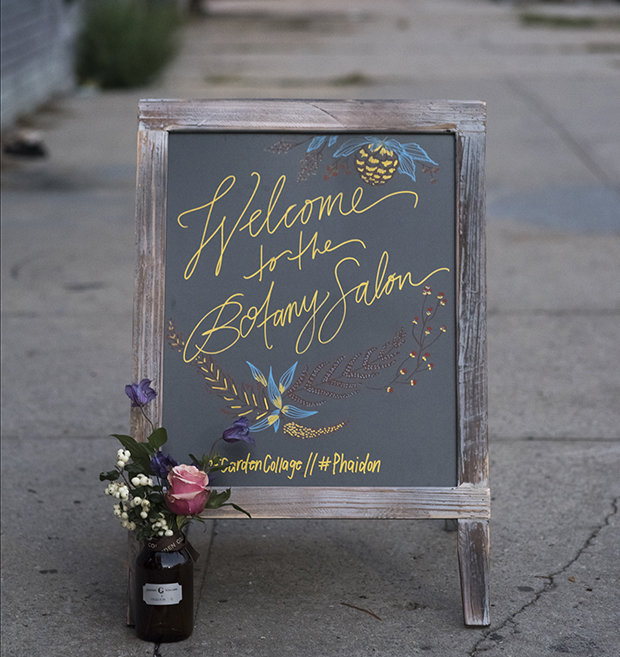 How Garden Collage welcomed guests to the Botany Salon. Photograph by Andreana Bitsis
