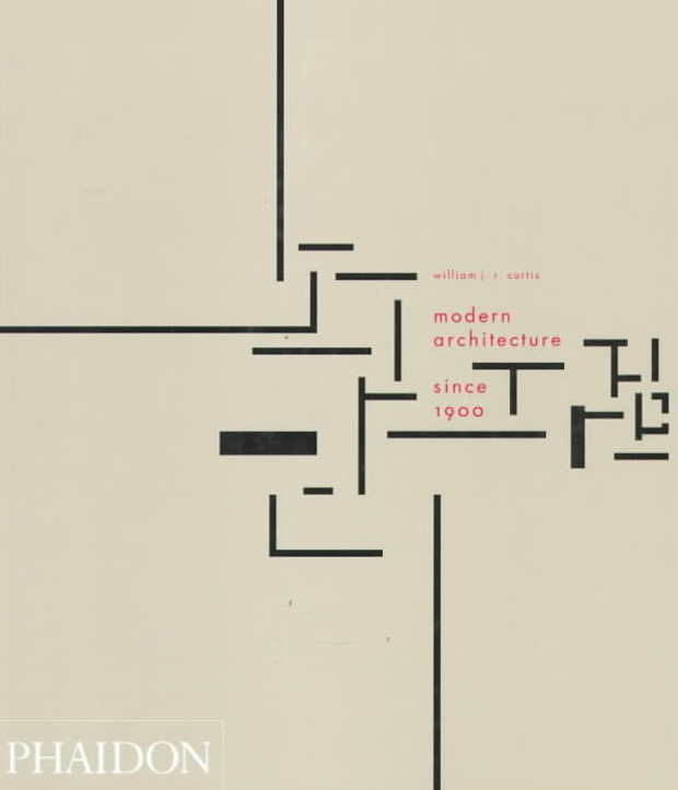 Modern Architecture William Curtis modern architecture since 1900 | architecture | phaidon store