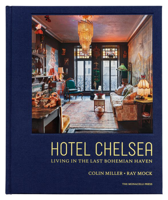 Hotel Chelsea - published by The Monacelli Press