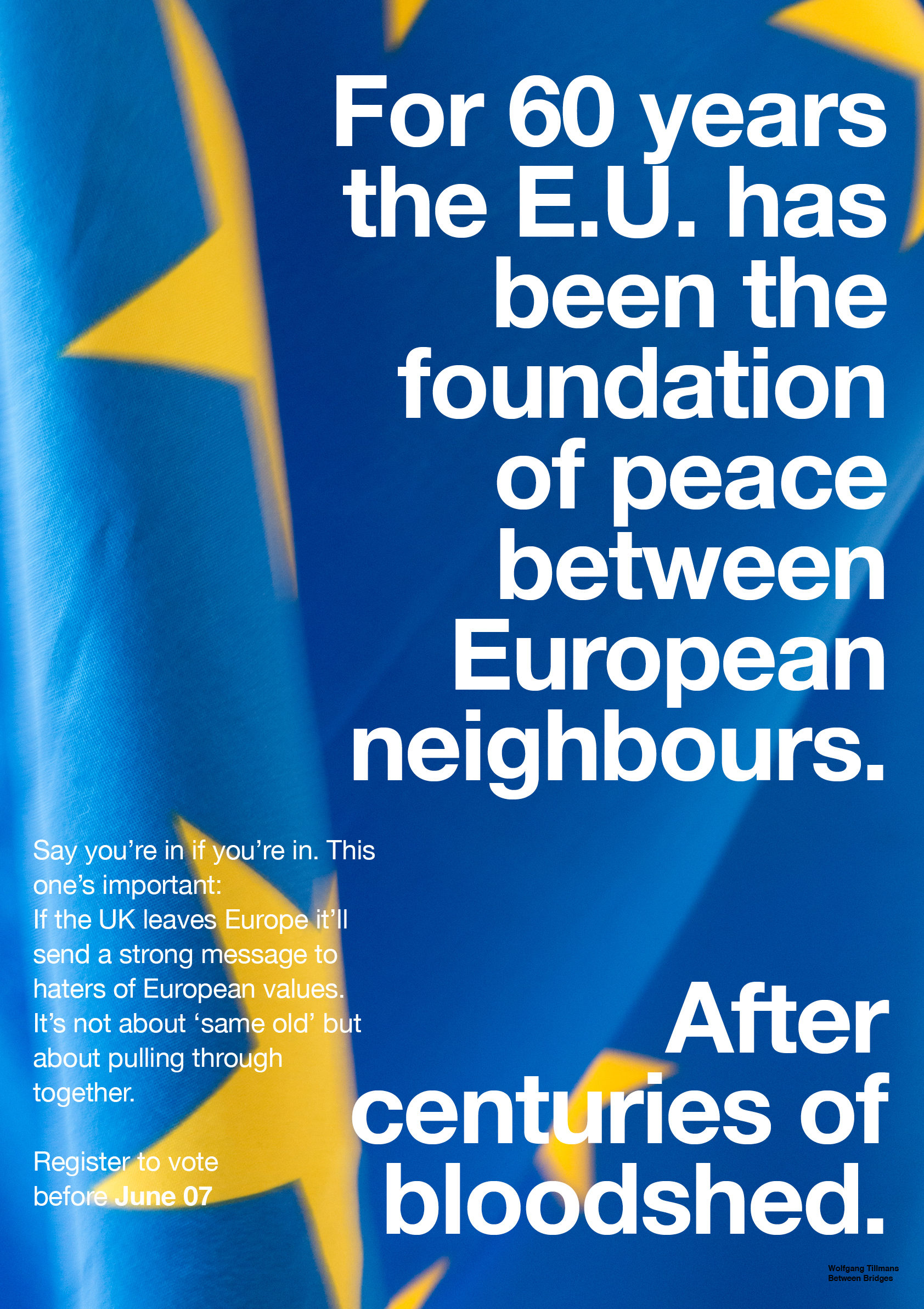 One of Wolfgang Tillmans' EU campaign posters