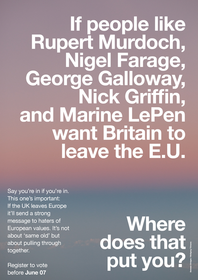 One of the posters from Wolfgang Tillmans pro-EU campaign