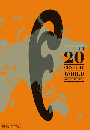 20th-Century World Architecture
