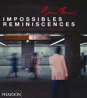 René Burri: Impossible Reminiscences