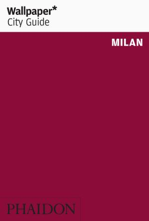 Wallpaper* City Guide Milan