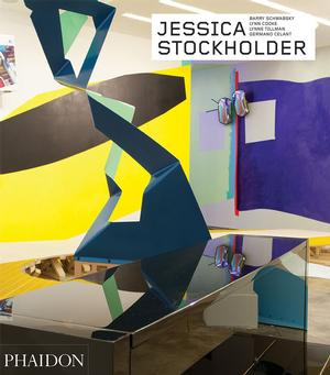 Jessica Stockholder - Revised and Expanded Edition
