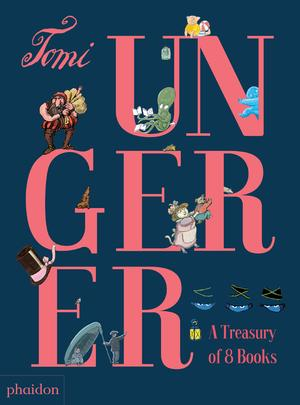 Tomi Ungerer: A Treasury of 8 Books (Gift Boxed)
