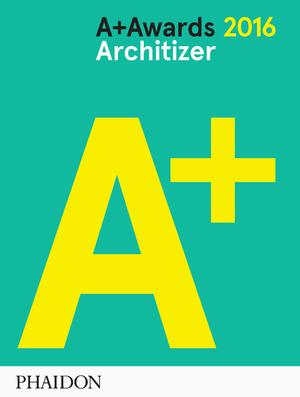 Architizer: A+ Awards 2016