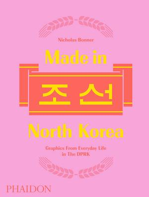 Made in North Korea (Pre-order)