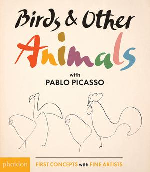 Birds & Other Animals: with Pablo Picasso (Pre-order)