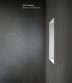 John Pawson: Anatomy of Minimum (Pre-order)