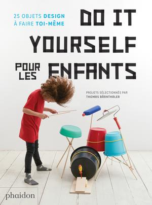 French editions french editions phaidon store do it yourself pour les enfants solutioingenieria Images