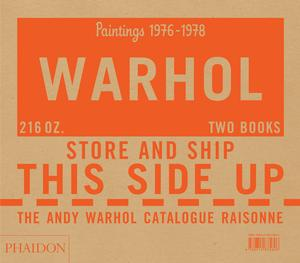 The Andy Warhol Catalogue Raisonné, Paintings 1976-1978 - Volume 5 (Pre-order)
