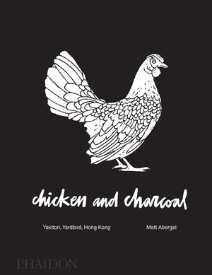 Chicken and Charcoal: Yakitori, Yardbird, Hong Kong