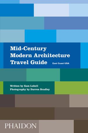 Mid-Century Modern Architecture Travel Guide: East Coast USA (Pre-order)