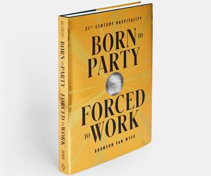 All you need to know about Born to Party, Forced to Work